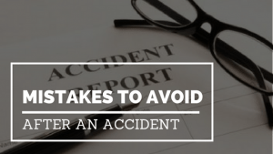 mistakes to avoid after an accident